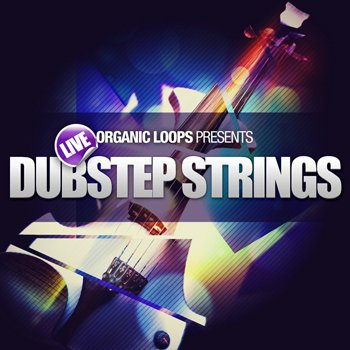 Сэмплы Organic Loops Live Dubstep Strings