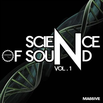 Пресеты Industrial Strength Records Science of Sound Vol. 1