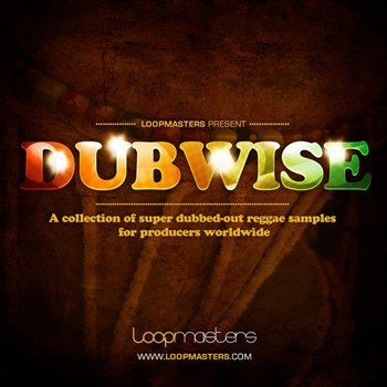 Сэмплы Loopmasters - Dubwise