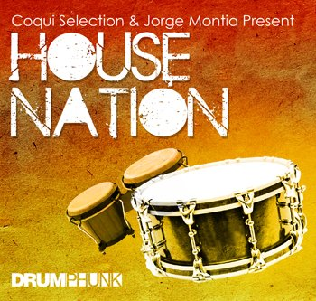 Сэмплы Drumphunk Coqui Selection & Jorge Montia Present: House Nation