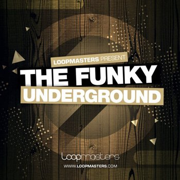 Сэмплы Loopmasters - The Funky Underground