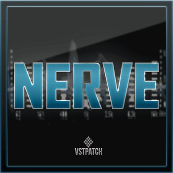Пресеты VSTPATCH - Nerve For Sylenth1