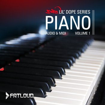 Сэмплы и MIDI - FatLoud - Lil Dope Piano Vol 1