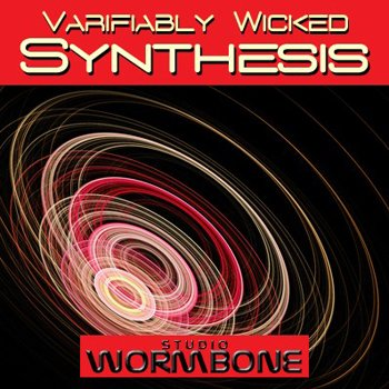 Сэмплы Studio Wormbone - Varifiably Wicked Synthesis