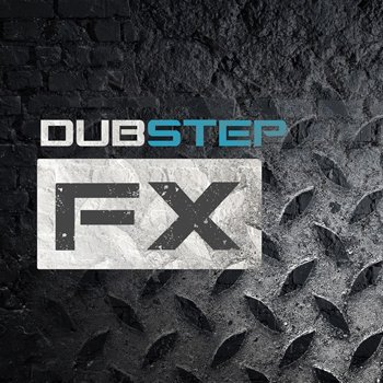Сэмплы эффектов - Bluezone Corporation Dubstep FX