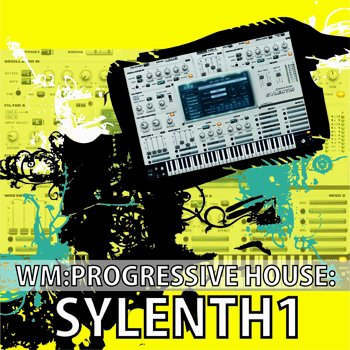 WM Entertainment Progressive House:Sylenth1