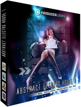 Сэмплы Producer Loops - Abstract Electro House