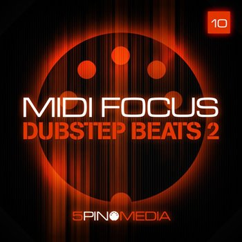 Сэмплы 5 Pin Media - MIDI Focus Dubstep Beats Vol 2