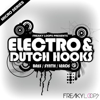 Сэмплы Freaky Loops Electro & Dutch Hooks