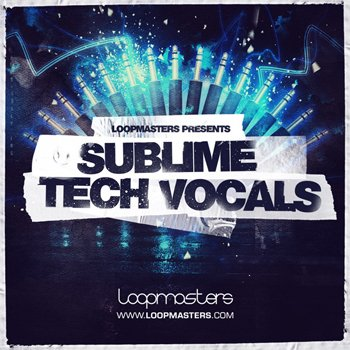 Сэмплы Loopmasters - Sublime Tech Vocals