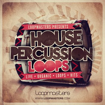 Сэмплы Loopmasters House Percussion