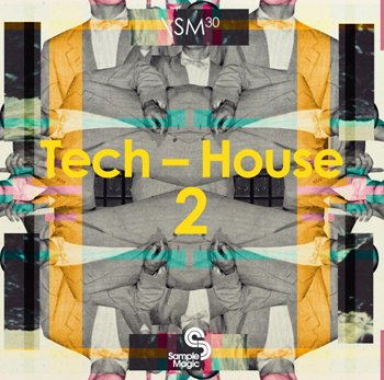 Сэмплы Sample Magic - Tech-House 2