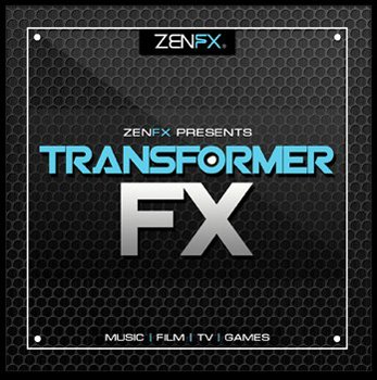Сэмплы эффектов - Zenhiser Transformer FX By ZenFX