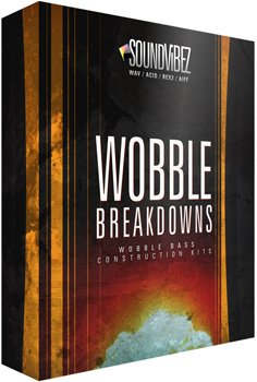 Сэмплы Sound Vibez Wobble Breakdowns