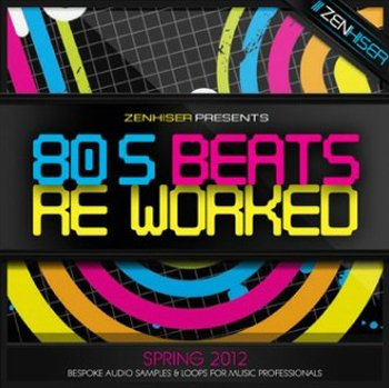 Сэмплы Zenhiser 80s Beats ReWorked
