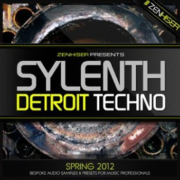 Пресеты и сэмплы - Zenhiser Sylenth Detroit Techno