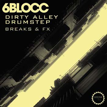 Сэмплы Industrial Strength Records 6Blocc - Dirty Alley Drumstep
