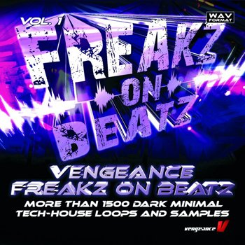 Сэмплы Vengeance Freakz On Beatz Vol. 1