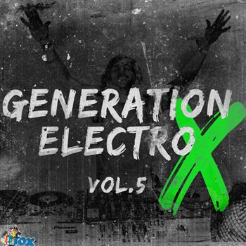 Сэмплы Fox Samples Generation Electro X Vol 5