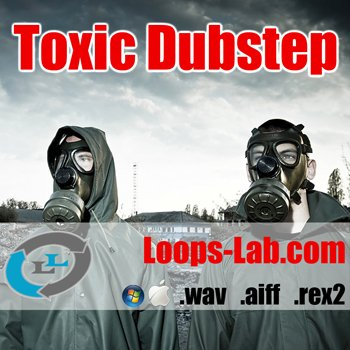 Сэмплы Loops Lab Toxic Dubstep