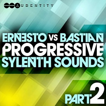 Пресеты Audentity - Ernesto vs Bastian Progressive Sylenth Sounds Part 2