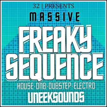 Пресеты Uneek Sounds - Freaky Sequence