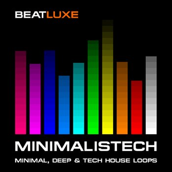 Сэмплы Beatluxe - Minimalistech - Minimal Deep & Tech House Loops