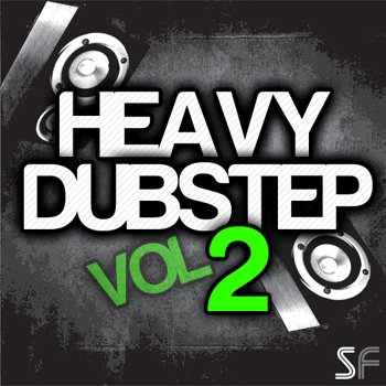 Сэмплы Sample Freak Heavy Dubstep Vol.2