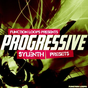 Пресеты Function Loops Progressive Sylenth Presets