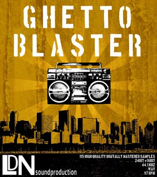 Сэмплы LDNsoundproduction Ghetto Blaster