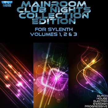 Пресеты Mainroom Warehouse Mainroom Club Nights Collection Edition Volumes 1, 2 & 3