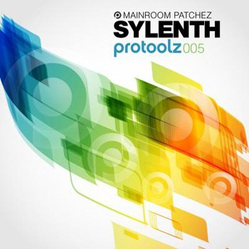 Пресеты Protoolz Sylenth Mainroom Patchez