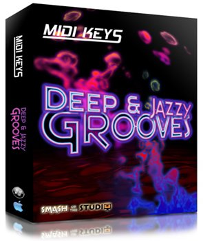 MIDI файлы - Smash Up The Studio Deep Jazzy House Grooves