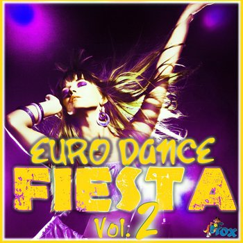 Сэмплы Fox Samples Euro Dance Fiesta Vol 2
