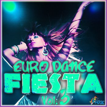 Сэмплы Fox Samples Euro Dance Fiesta Vol 3