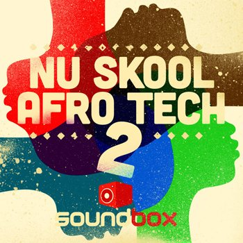 Сэмплы Soundbox Nu Skool Afro Tech 2