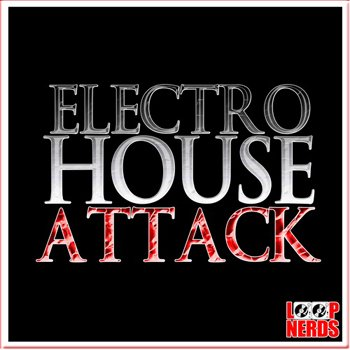 Сэмплы Loop Nerds Electro House Attack