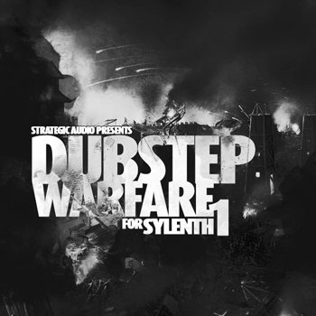 Пресеты Strategic Audio - Dubstep Warfare For Sylenth1