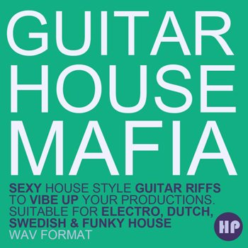 Сэмплы гитары - Producer Pack Guitar House Mafia