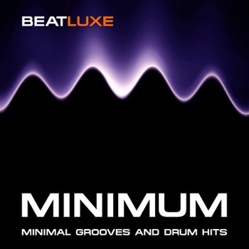 Сэмплы Beatluxe - Minimum - Minimal Grooves and Drum Hits