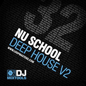 Сэмплы Loopmasters DJ Mixtools 32: Nu School Deep House Vol 2