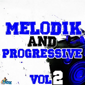 Сэмплы Fox Samples - Melodik And Progressive Vol 2