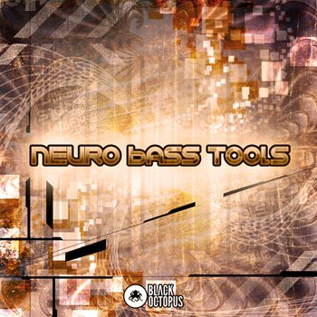 Сэмплы Black Octopus Sound Neuro Bass Tools