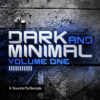 Сэмплы Sounds To Samples Dark and Minimal Volume One