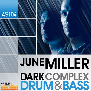 Сэмплы Loopmasters June Miller Dark Complex Drum & Bass