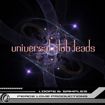 Сэмплы Peace Love Productions - Universal Club Leads