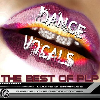 Сэмплы вокала Peace Love Productions - The Best Of PLP Dance Vocals