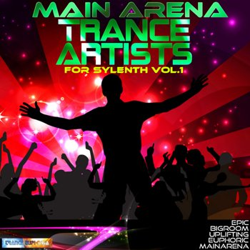 Пресеты Trance Euphoria - Main Arena Trance Artists For Sylenth Vol 1