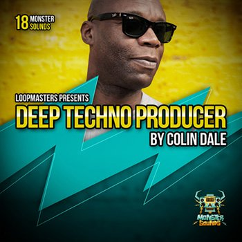 Сэмплы Monster Sounds Colin Dale Deep Techno Producer