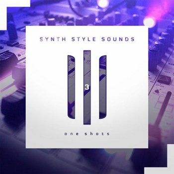 Сэмплы Diginoiz - Synth Style Sounds 3 One-Shots